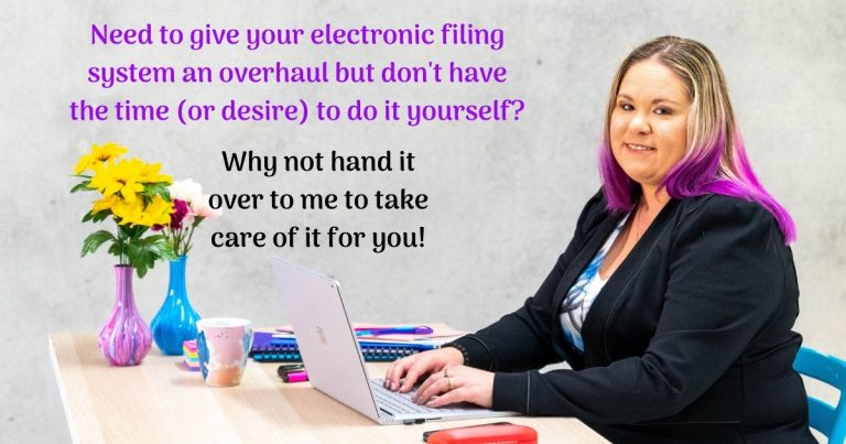 Owner of McLaren Business Services - Denise is sitting at desk with laptop open. Text in background reads Need to give your electronic filing system an overhaul but don't have the time (or desire) to do it yourself? Why not hand it over to me to take care of it for you.